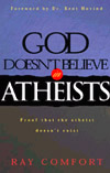God Doesnt Believe in Atheist